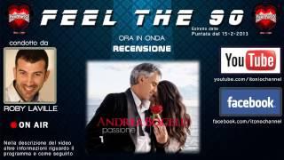 Andrea Bocelli - Passione (REVIEW + Roma nun fa' la stupida stasera) - [FeelThe90 15-2-13]