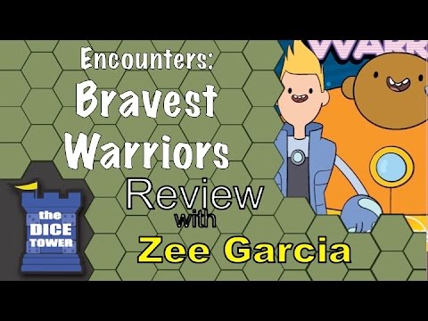 The Dice Tower reviews Encounters: Bravest Warriors