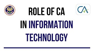 Information Technology as a Career Option for Chartered Accountants   Role of CAs in IT