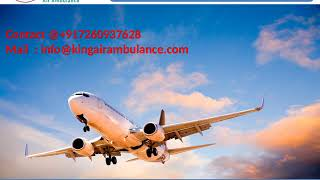King Air Ambulance Services in Bhopal and Delhi with Ultimate Solution