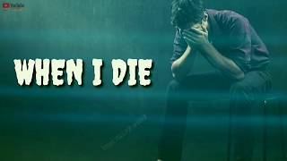 When I Die   Heart Touching Quotes   Sad Whatsapp Status   Famous English Quotes