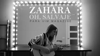 Zahara - 'Oh, Salvaje' en acústico para VIM Magazine