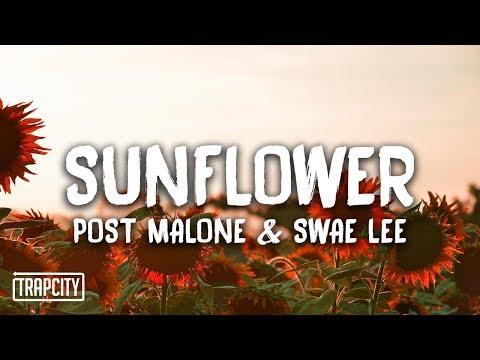 Song Lyrics - Post Malone, Swae Lee - Sunflower - Wattpad