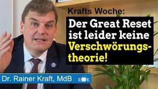 Rainer Kraft: Der GREAT RESET ist keine Verschwörungstheorie!