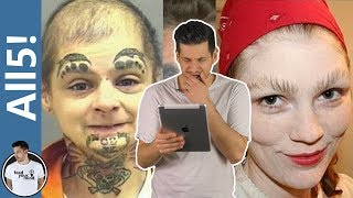 THE WORST EYEBROWS IN THE WORLD | All5!