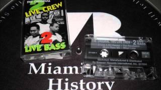 The Original 2 Live Crew - What I like