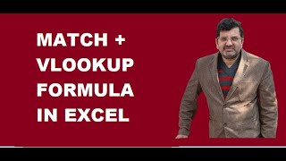 Match and  Vlookup formula in excel