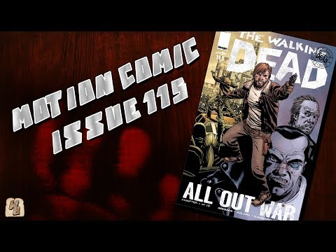 The Walking Dead: Issue 115 (All Out War - Pt.1) - Motion Comic