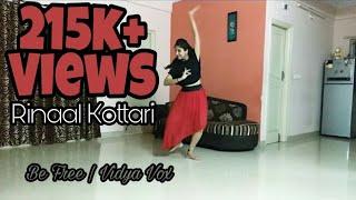 Be Free | Pallivalu Bhadravattakam | Vidya Vox | Fusion | Dance Choreography | Rinaal Kottari