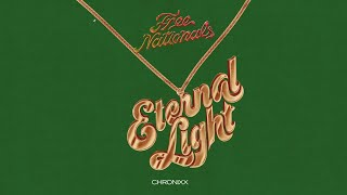 Free Nationals & Chronixx   Eternal Light (Audio)