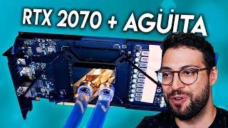 ¡Pongo refrigeración líquida a la nueva RTX 2070 y el rendimiento se dispara!