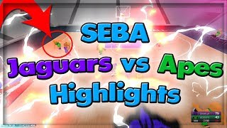 SEBA JAGUARS VS APES HIGHLIGHTS! (EXPOSED) RB World 2