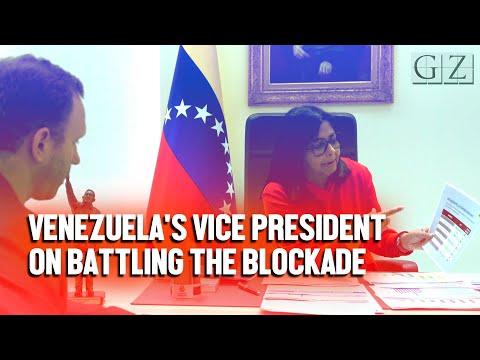 Venezuelan VP Delcy Rodriguez on battling the US economic blockade