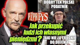 PiS, czyli o tym jak przekupić ludzi ich własnymi pieniędzmi - Janusz Korwin-Mikke