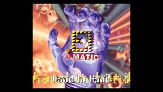 3-O-Matic - hand in hand (Hands In The Air Mix) [1995]