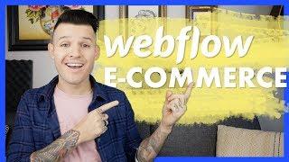 Webflow E-Commerce   Walk Through & First Impressions