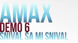 Amax Demo 6 - SNIVAL SA MI SNIVAL