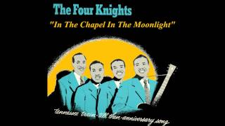 The Four Knights - In The Chapel In The Moonlight