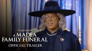 NEW MOVIE ALERT: Tyler Perry's A Madea Family Funeral