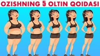 Озишнинг 5 Олтин Коидаси ...