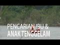 NET JATENG PENCARIAN IBU ANAK TENGGELAM