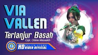 Via Vallen - TERLANJUR BASAH . Om Sera ( Official Music Video ) [HD]