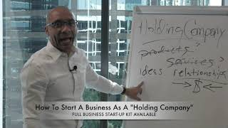 "How To START A BUSINESS As A ""Holding Company""! #FreeGame"