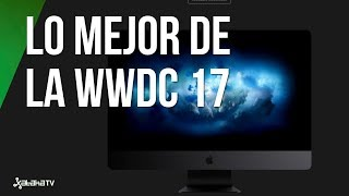 Lo mejor de la WWDC en 10 minutos