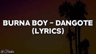 Burna Boy   Dangote (Official Video Lyrics)