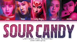[1 Hour] Lady Gaga, BLACKPINK - SOUR CANDY lyrics (Color Coded)