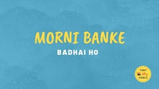 Morni Banke | Badhai Ho | Wedding Dance | That Filmy Dance | Guru Randhawa