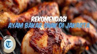 5 Ayam Bakar Enak di Jakarta untuk Menu Makan Siang Hari Ini