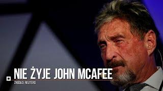 John McAfee nie żyje. Pionier oprogramowania antywirusowego popełnił samobójstwo