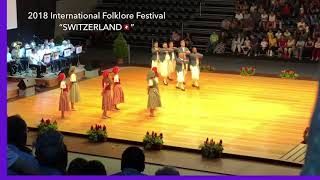 🇨🇭SWITZERLAND At 2018 International Folklore Festival Fribourg