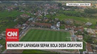 Mengintip Lapangan Sepak Bola Standar Internasional, Desa Cisayong