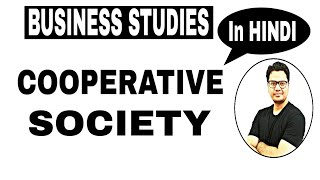 Class 11   Chapter #2 Forms of Business Ownership   Cooperative Society   Cooperative Movement  
