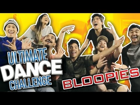 BLOOPIES: ULTIMATE DANCE CHALLENGE (ft RYAN HIGA & RHPC)