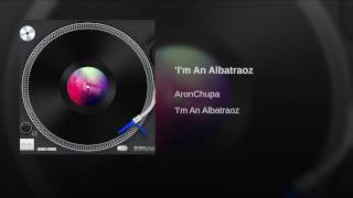 'I'm An Albatraoz