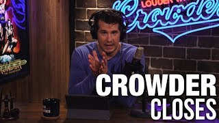 CROWDER CLOSES: Envy is NOT Compassion! | Louder With Crowder
