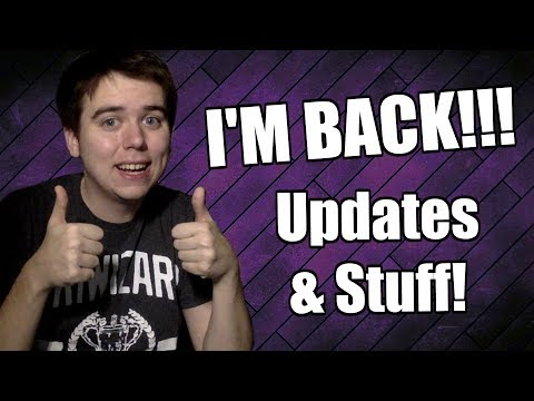 I'M BACK!! Quick Channel Updates! - ZakPak