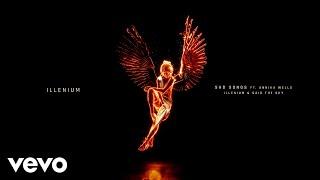 ILLENIUM, Said The Sky, Annika Wells - Sad Songs (Visualizer)