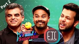 East India Comedy  Part 2   Yaar Mera Superstar Season 2