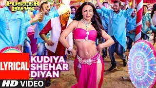 Kudiya Shehar Diyan Song With Lyrics | Poster Boys | Sunny
