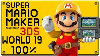 Super Mario Maker for Nintendo 3DS - World 19 | Super Mario Challenge 100% Walkthrough