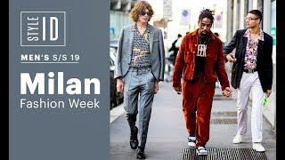 Style ID: Milan Fashion Week Mens S/S 19