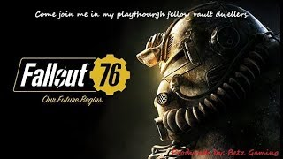 Fallout 76: Day 10 of my play-through