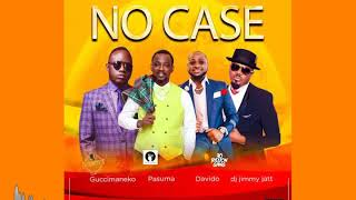 Guccimaneko No Case Feat Davido Pasuma  Dj Jimmy Jatt
