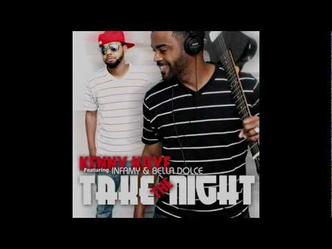 Take the Night - Kenny Kaye (featuring Infamy & Bella Dolce)