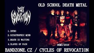Video CYCLES OF REVOCATION - Death Is Waiting (Full Demo) - 2018