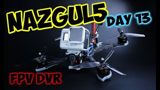 Nazgul5 FPV DVR - Day13 (jumps and doors)